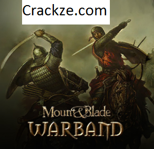 Mount and Blade Warband 2021 Crack With Serial Key Free Download [2021]